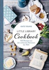 Little Library Cookbook - 100 Rezepte aus den schönsten Romanen der Welt