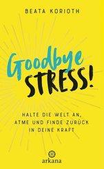 Goodbye Stress!