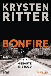Bonfire - Sie gehörte nie dazu
