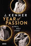 Year of Passion, April. Mai. Juni.