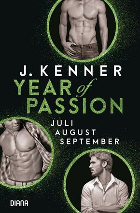 Year of Passion, Juli. August. September