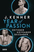 Year of Passion, Oktober. November. Dezember