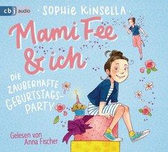 Mami Fee & ich - Die zauberhafte Geburtstagsparty, 1 Audio-CD