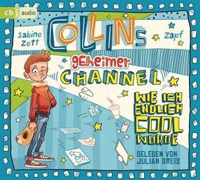 Collins geheimer Channel - Wie ich endlich cool wurde, 2 Audio-CDs