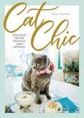 Cat Chic: Der Guide für ein stilvolles Leben mit Katze