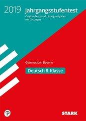 Jahrgangsstufentest Gymnasium Bayern 2019 - Deutsch 8. Klasse