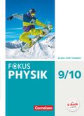 Fokus Physik, Gymnasium Baden-Württemberg (Neubearbeitung): 9./10. Schuljahr, Schülerbuch