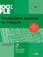 100% FLE - Vocabulaire essentiel du français - A1