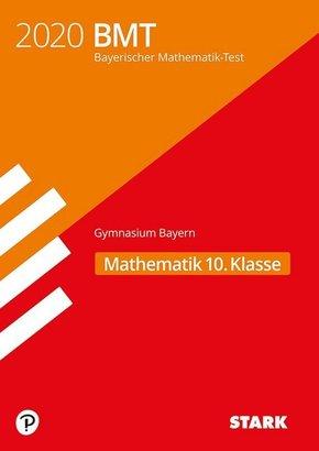 Bayerischer Mathematik-Test (BMT) 2019 - Gymnasium 10. Klasse