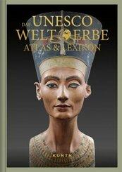 Das UNESCO Welterbe - Atlas & Lexikon
