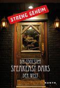 Streng geheim: Die coolsten Speakeasy Bars der Welt