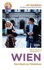 Wien - Eine Stadt als Filmkulisse