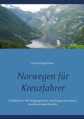 Norwegen für Kreuzfahrer