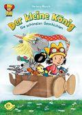 Der kleine König - Die schönsten Geschichten