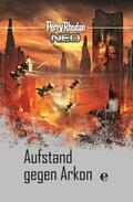 Perry Rhodan Neo - Aufstand gegen Arkon