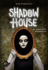 Shadow House - Es gibt kein Entkommen