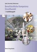 Berufsfachliche Kompetenz Einzelhandel - 1. Ausbildungsjahr