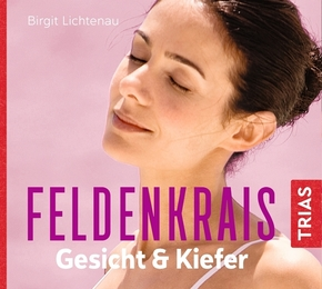 Feldenkrais Gesicht & Kiefer - Hörbuch, 1 Audio-CD