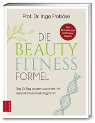 Die Beauty-Fitness-Formel