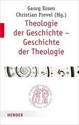 Theologie der Geschichte - Geschichte der Theologie