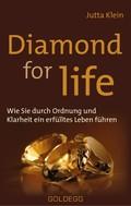 Diamond for life