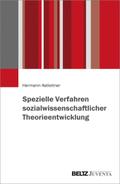 Spezielle Verfahren sozialwissenschaftlicher Theorieentwicklung