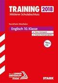Training Mittlerer Schulabschluss 2019 - Nordrhein-Westfalen - Englisch 10. Klasse, m. MP3-CD