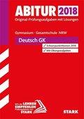 Abitur 2019 - Gymnasium / Gesamtschule Nordrhein-Westfalen - Deutsch GK