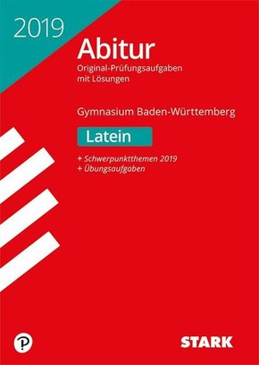 Abitur 2019 - Gymnasium Baden-Württemberg - Latein