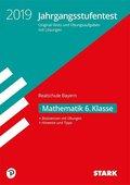 Jahrgangsstufentest Realschule Bayern 2019 - Mathematik 6. Klasse