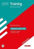Training Abschlussprüfung 2019 - Realschule Bayern - Mathematik II/III Lösungen