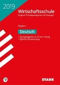 Wirtschaftsschule Bayern 2019 - Deutsch