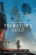 Mortal Engines - Predator's Gold