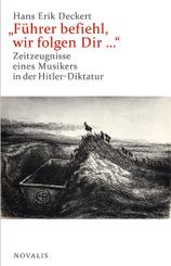 """Führer befiehl, wir folgen Dir ..."""