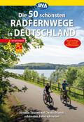 Die 50 schönsten Radfernwege in Deutschland