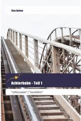 Achterbahn - Teil 1
