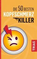 Die 50 besten Kopfschmerz-Killer
