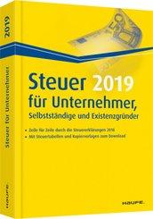 Steuer 2019 für Unternehmer, Selbstständige und Existenzgründer