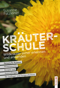 Susanne Patzleiners Kräuterschule