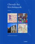Chronik der Kirchenmusik, 2 Tl.-Bde.