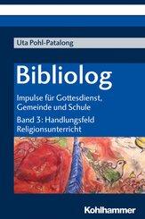 Bibliolog - Handlungsfeld Religionsunterricht