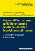 Kinder mit Verhaltensauffälligkeiten und emotional sozialen Entwicklungsstörungen