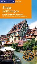 POLYGLOTT on tour Reiseführer Elsass/Lothringen