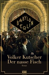 Babylon Berlin - Der nasse Fisch
