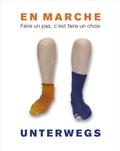 En Marche / Unterweges