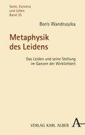 Metaphysik des Leidens