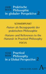Jahrbuch praktische Philosophie in globaler Perspektive / Yearbook Practical Philosophy in a Global Perspective - Bd.2