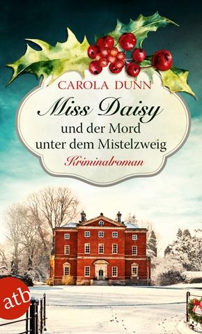 Miss Daisy und der Mord unter dem Mistelzweig