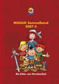 MOSAIK Sammelband  - Die Erbin von Hirschenthal