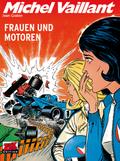 Michel Vaillant - Frauen und Motoren